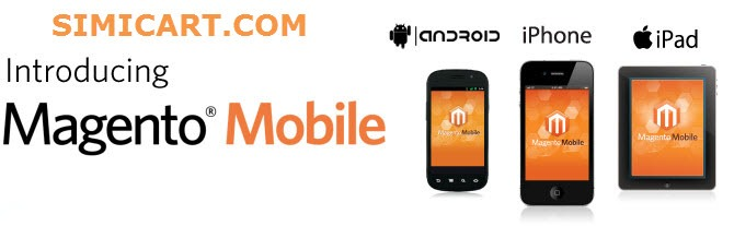 Magento mobile how-to series (Introduction)