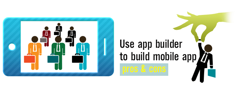 Pros and cons of using mobile app builder to build mobile shopping apps