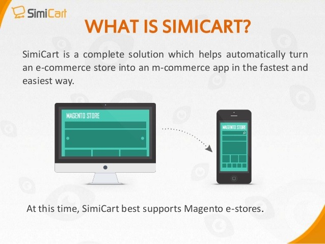 SimiCart will help you meet all mobile shopping customers' need
